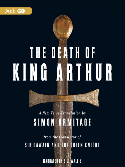 Title details for The Death of King Arthur by Simon Armitage - Available