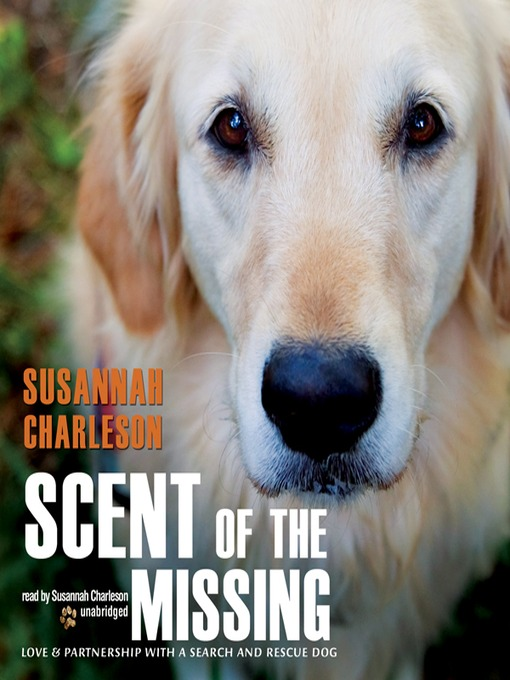 Title details for Scent of the Missing by Susannah Charleson - Wait list