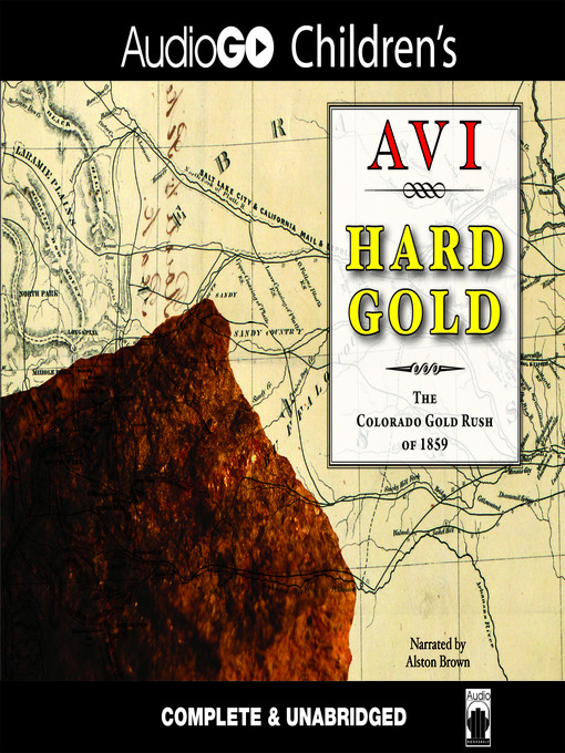 Title details for Hard Gold (I Witness) by Avi - Available