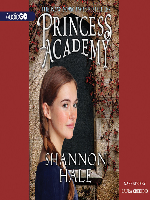 Title details for Princess Academy by Shannon Hale - Available