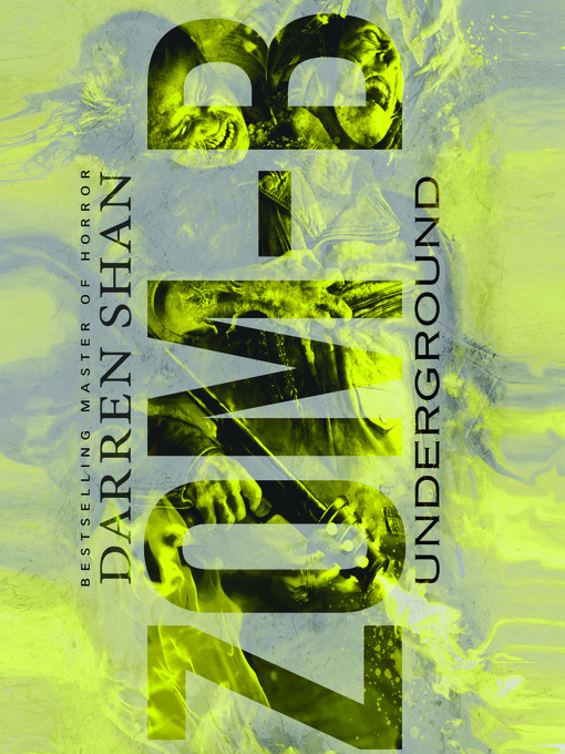 Title details for Zom-B Underground by Darren Shan - Available