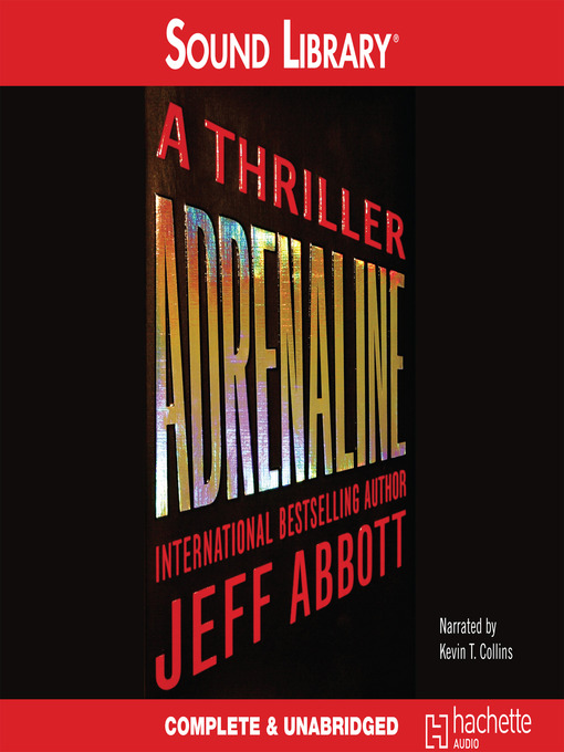 Title details for Adrenaline by Jeff Abbott - Available