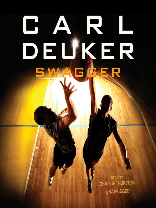 Title details for Swagger by Carl Deuker - Available
