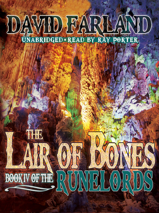 Title details for The Lair of Bones by David Farland - Available