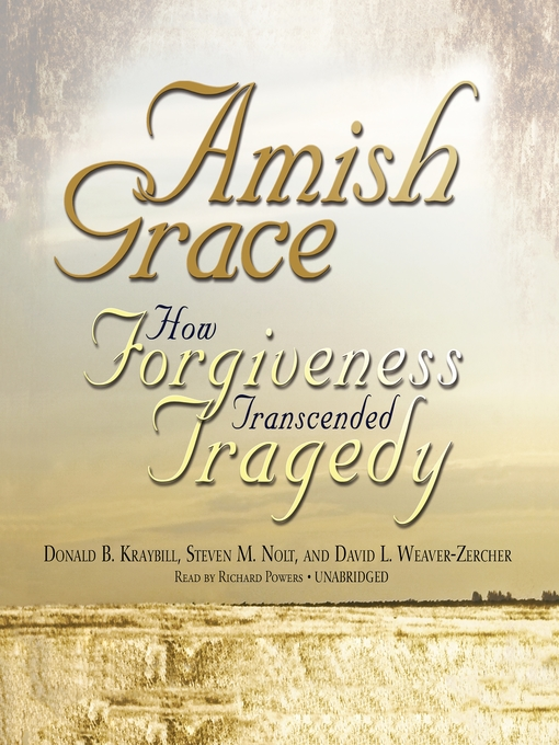 Title details for Amish Grace by Donald B. Kraybill - Available