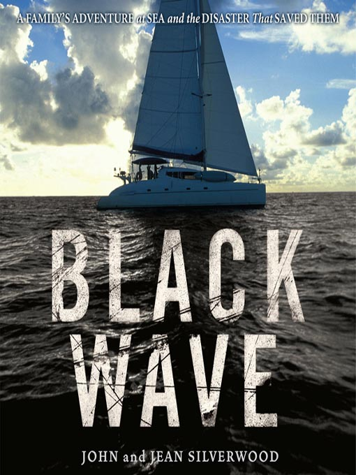 Title details for Black Wave by John Silverwood - Available