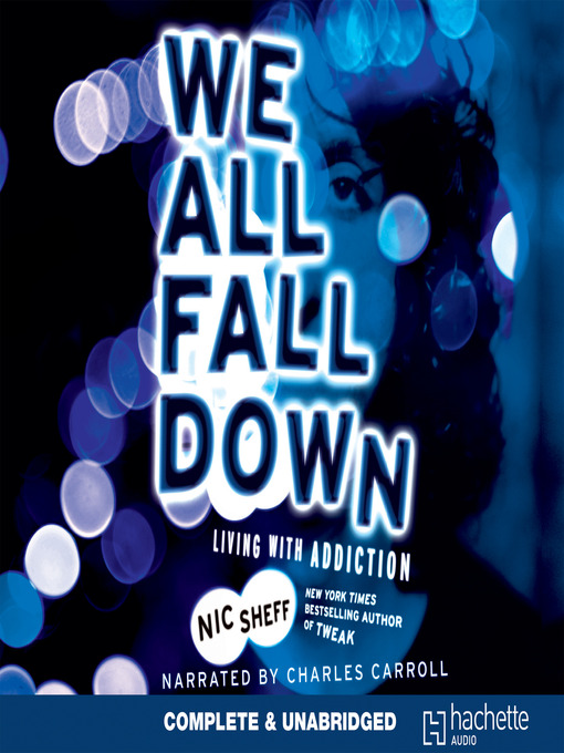 Title details for We All Fall Down by Nic Sheff - Available