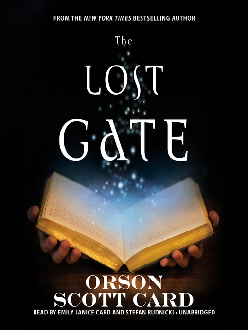 Title details for The Lost Gate by Orson Scott Card - Available