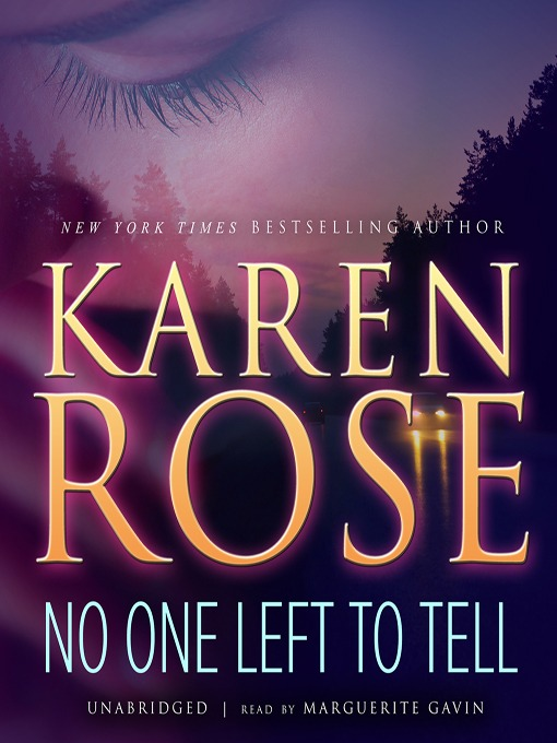 Title details for No One Left to Tell by Karen Rose - Wait list