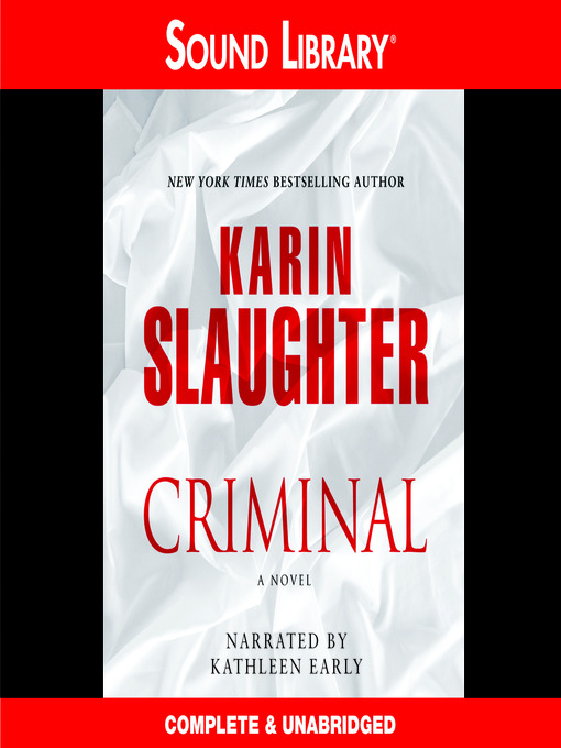 Title details for Criminal by Karin Slaughter - Available