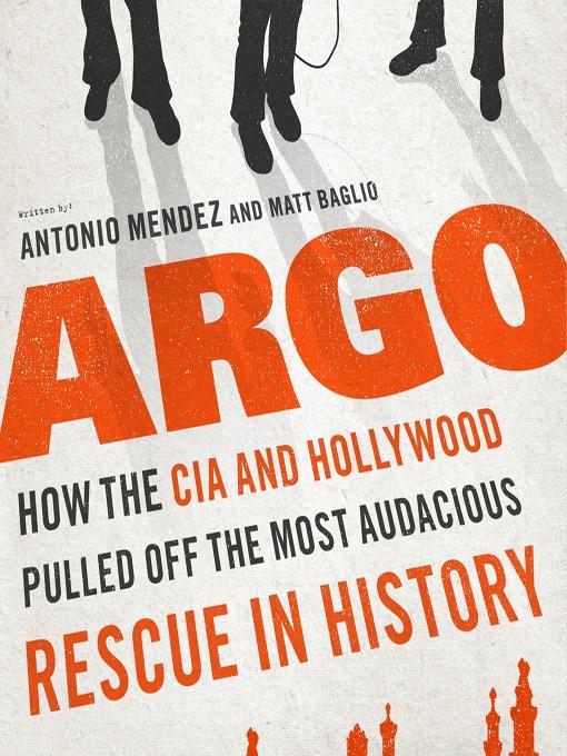 Title details for Argo by Antonio J. Mendez - Available