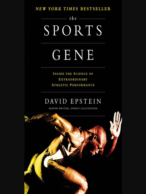 Title details for The Sports Gene by David Epstein - Wait list