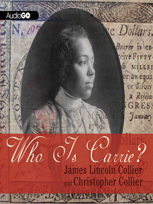 Title details for Who Is Carrie? by James Lincoln Collier - Available