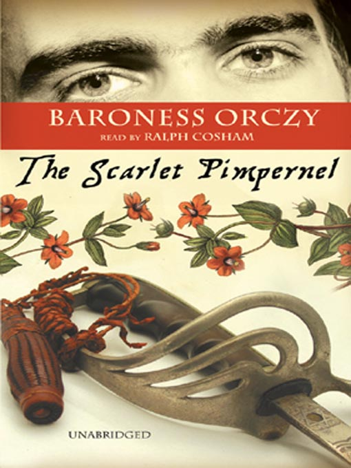 Title details for The Scarlet Pimpernel by Baroness Emma Orczy - Available