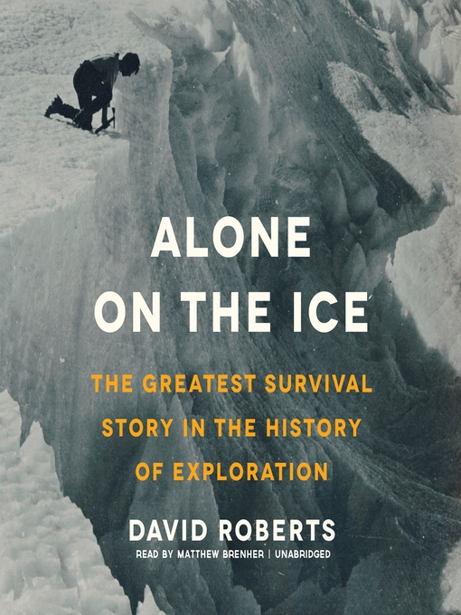 Title details for Alone on the Ice by David Roberts - Available
