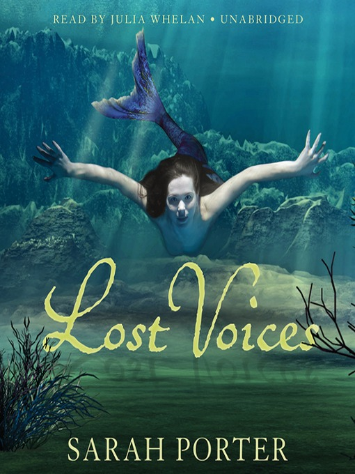 Title details for Lost Voices by Sarah Porter - Available