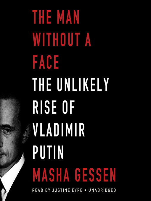 Title details for The Man without a Face by Masha Gessen - Wait list