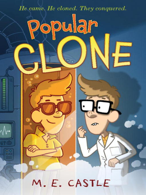 Title details for Popular Clone by M.E. Castle - Available