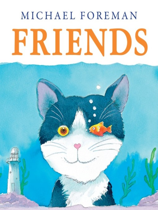 Title details for Friends by Michael Foreman - Available