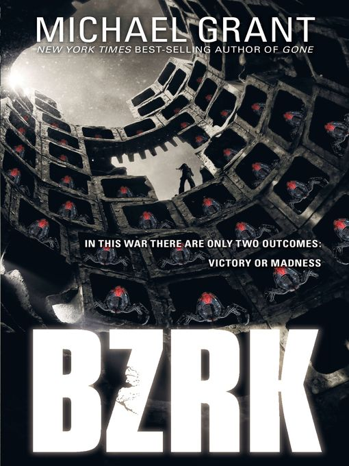Title details for BZRK by Michael Grant - Available