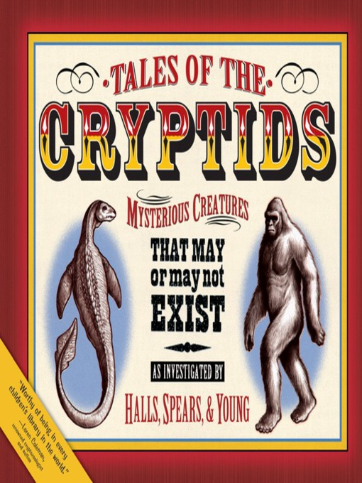 Title details for Tales of the Cryptids by Kelly Milner Halls - Available