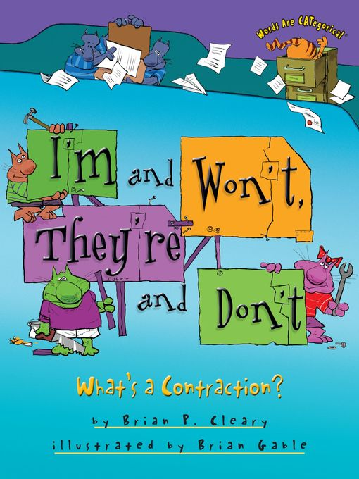 Title details for I'm and Won't, They're and Don't by Brian P. Cleary - Available