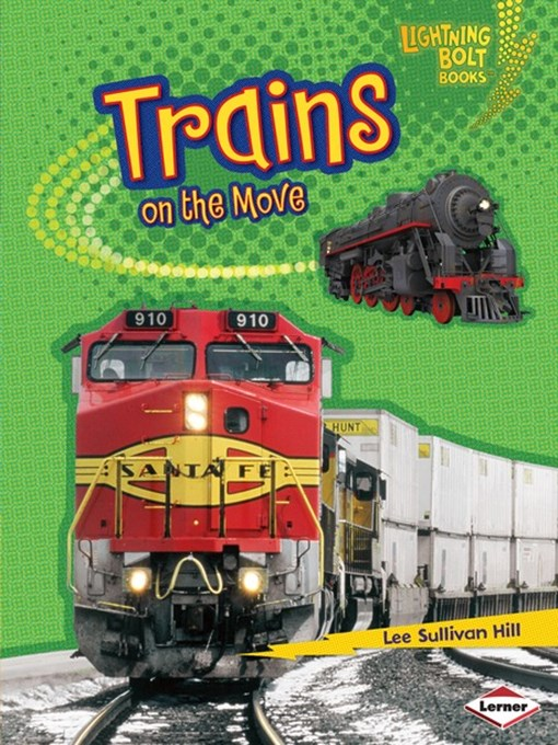 Title details for Trains on the Move by Lee Sullivan Hill - Available