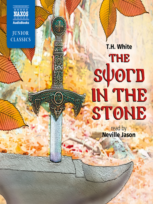 Title details for The Sword in the Stone by T. H. White - Available
