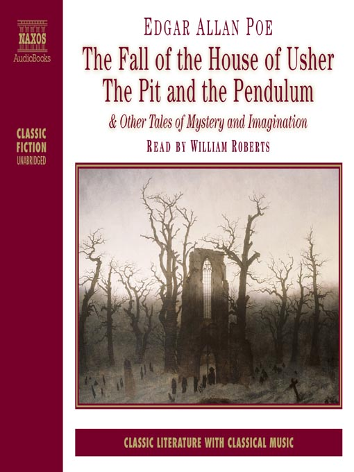 Title details for The Fall of the House of Usher, The Pit and the Pendulum & Other Tales of Mystery and Imagination by Edgar Allan Poe - Available