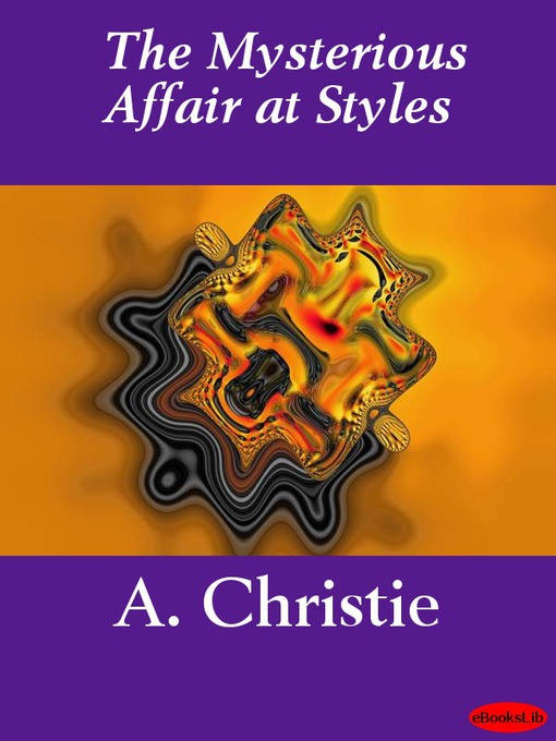 Title details for The Mysterious Affair at Styles by Agatha Christie - Available