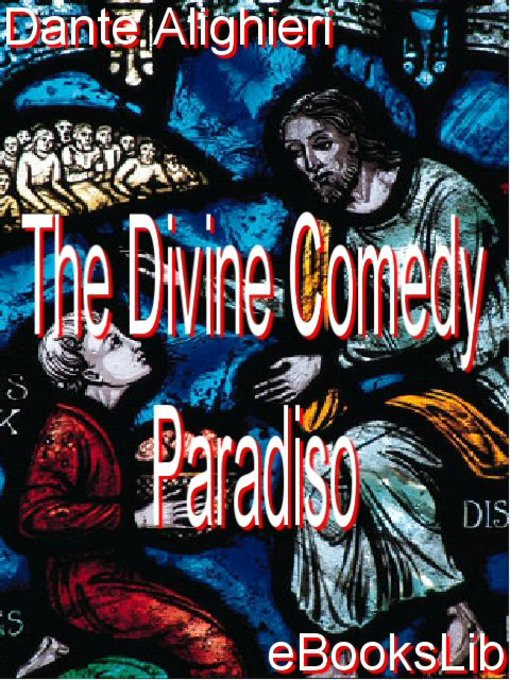 Title details for The Divine Comedy - Paradiso by Dante Alighieri - Available