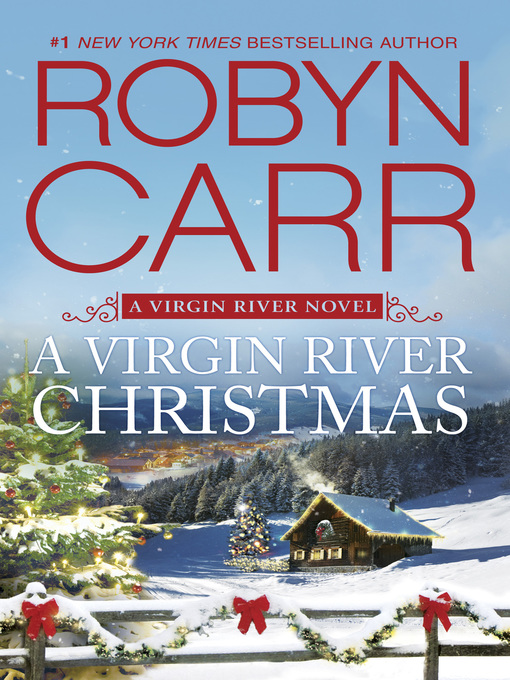 Title details for A Virgin River Christmas by Robyn Carr - Available