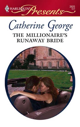 Title details for The Millionaire's Runaway Bride by Catherine George - Available