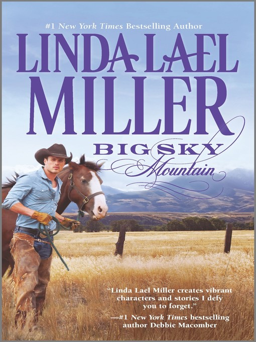 Title details for Big Sky Mountain: Book 2 of Parable, Montana Series by Linda Lael Miller - Available