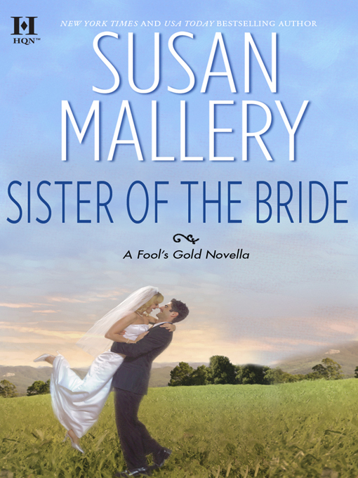 Title details for Sister of the Bride by Susan Mallery - Available