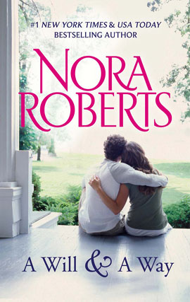Title details for A Will and a Way by Nora Roberts - Available