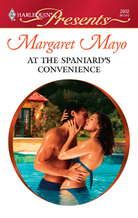 Title details for At the Spaniard's Convenience by Margaret Mayo - Available