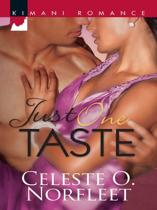 Title details for Just One Taste by Celeste O. Norfleet - Available