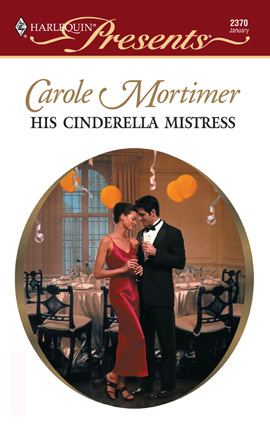 Title details for His Cinderella Mistress by Carole Mortimer - Wait list