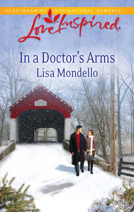 Title details for In a Doctor's Arms by Lisa Mondello - Available