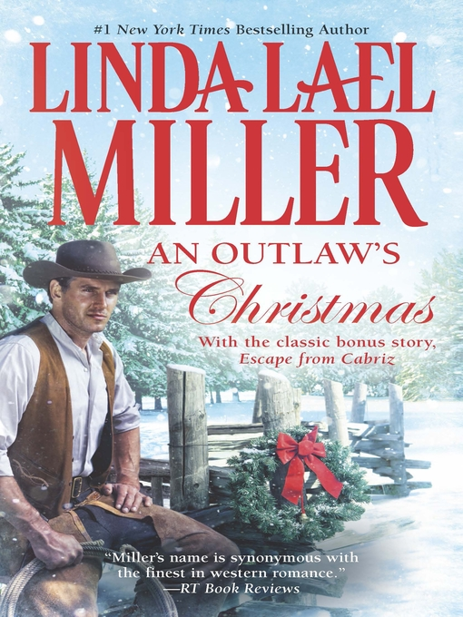 Title details for An Outlaw's Christmas by Linda Lael Miller - Wait list