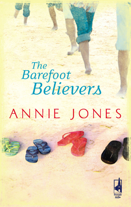 Title details for The Barefoot Believers by Annie Jones - Available