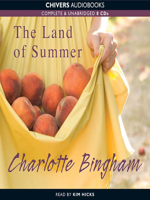 Title details for The Land of Summer by Charlotte Bingham - Wait list