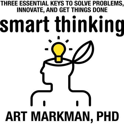 Title details for Smart Thinking by Art Markman, Ph.D. - Wait list