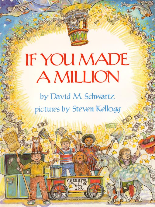 Title details for If You Made A Million by David M. Schwartz - Available