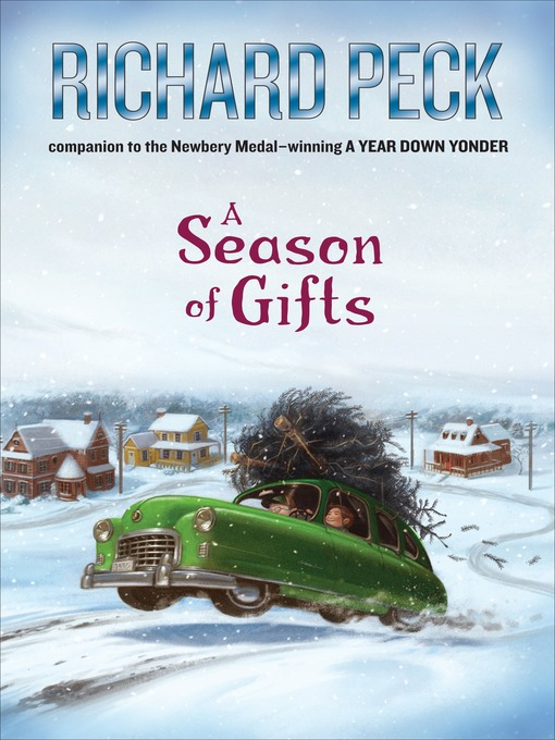 Title details for A Season of Gifts by Richard Peck - Available