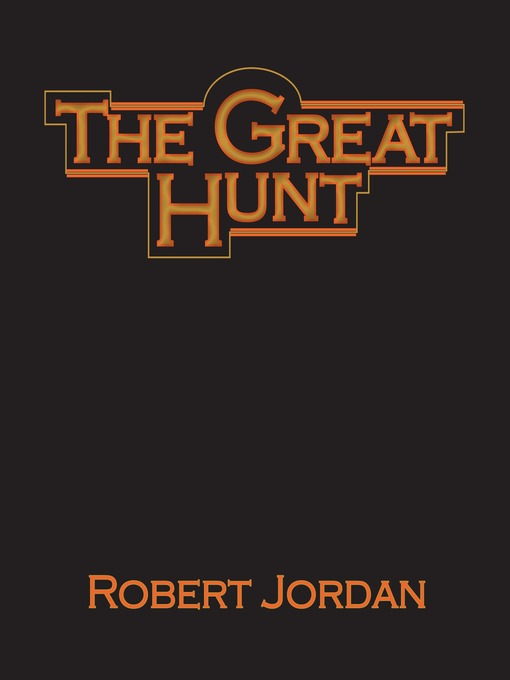 Title details for The Great Hunt by Robert Jordan - Wait list