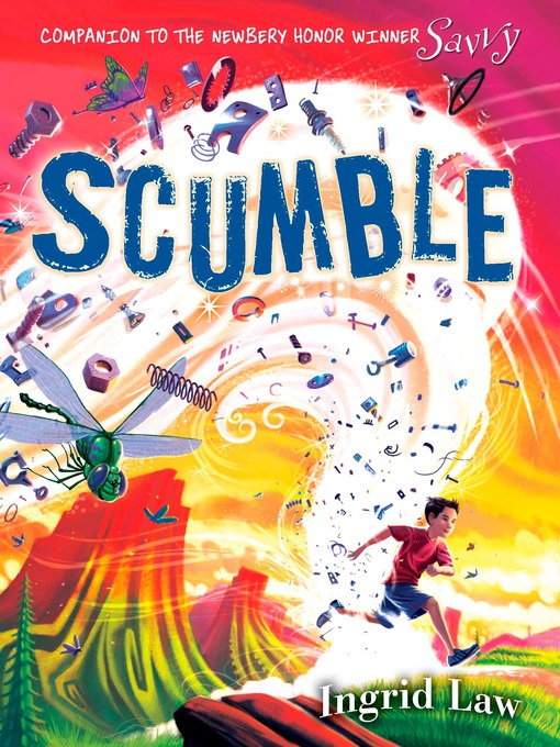 Title details for Scumble by Ingrid Law - Available