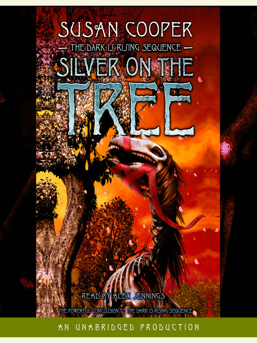 Title details for Silver on the Tree by Susan Cooper - Available