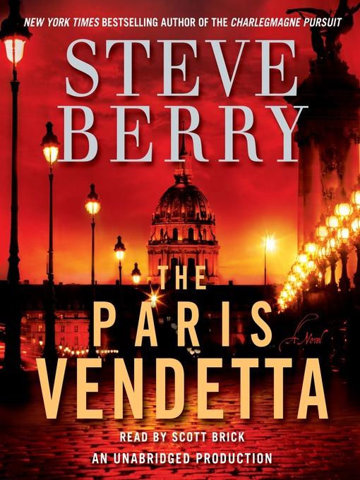 Title details for The Paris Vendetta by Steve Berry - Wait list